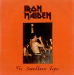 IRON MAIDEN - »The Soundhouse Tapes«-Cover